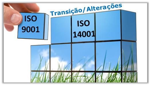 ISO 9001 e ISO 14001 Transição